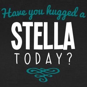 have you hugged a stella name today - Women's T-Shirt