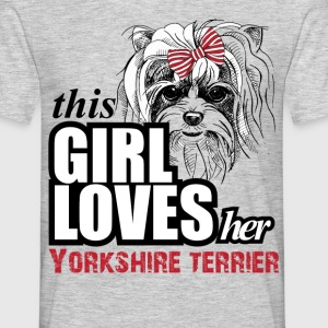 This Girl Loves Her Yorkshire Terrier T-Shirts - Men's T-Shirt