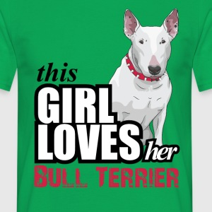 This Girl Loves Her Bull Terrier T-Shirts - Men's T-Shirt