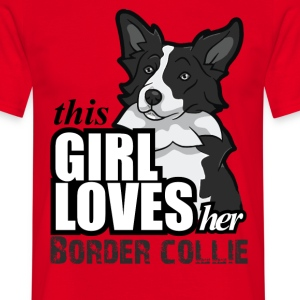 this girl loves her border T-Shirts - Men's T-Shirt