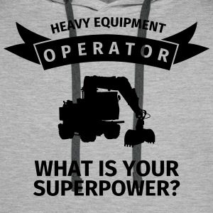 Heavy Equipment Operator - What is Your Superpower Tröjor - Premiumluvtröja herr