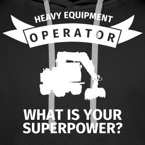 Heavy Equipment Operator - What is Your Superpower Bluzy - Bluza męska Premium z kapturem