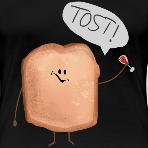 Tost!