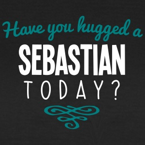 have you hugged a sebastian name today - Women's T-Shirt