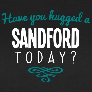 have you hugged a sandford name today - Women's T-Shirt