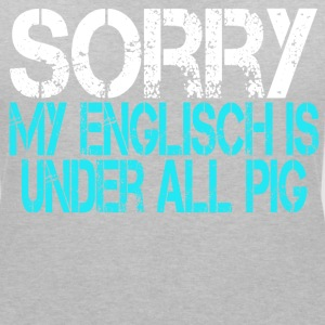 My English is under all Pic T-Shirts - Frauen T-Shirt mit V-Ausschnitt