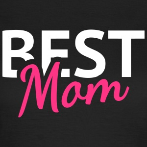 Best Mom T-shirts - Vrouwen T-shirt