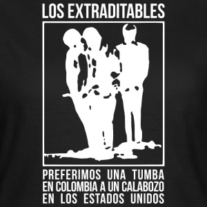 Los Extraditables (oscura) T-Shirts - Women's T-Shirt