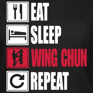 Eat-Sleep-WingChun-Repeat Tee shirts - T-shirt Femme