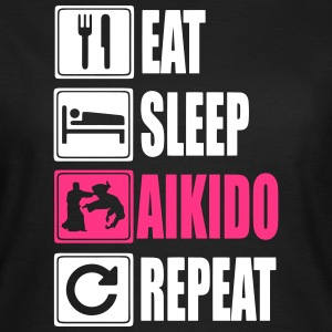 Eat-Sleep-Aikido-Repeat Camisetas - Camiseta mujer