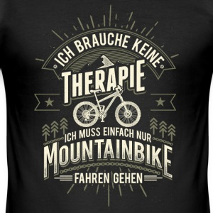 Mountainbike Therapie T-Shirts - Männer Slim Fit T-Shirt