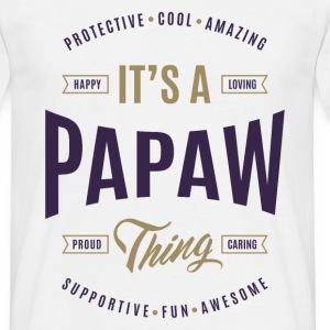 Papaw Tees Perfect Gifts - Men's T-Shirt