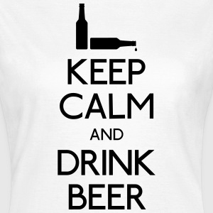 Keep Calm Drink Beer T-Shirts - Women's T-Shirt