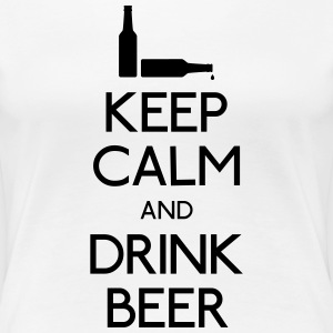 Keep Calm Drink Beer T-Shirts - Frauen Premium T-Shirt