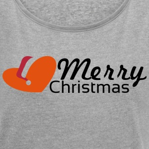 merrychristmas T-Shirts - Women's T-shirt with rolled up sleeves