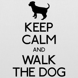 Keep Calm walk the dog Borse & Zaini - Borsa di stoffa