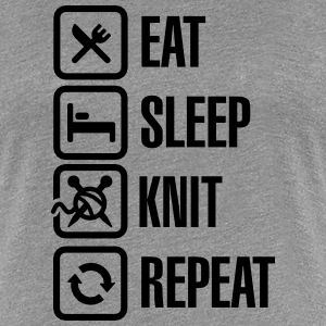 Eat Sleep Knit Repeat T-Shirts - Frauen Premium T-Shirt