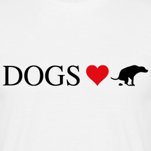 DOGS LOVE TO .... - Männer T-Shirt