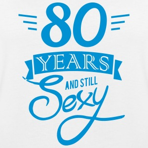 80 years and still sexy T-Shirts - Women's Oversize T-Shirt