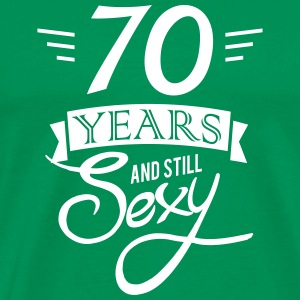70 years and still sexy T-shirts - Mannen Premium T-shirt