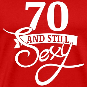 70 and still sexy T-shirts - Mannen Premium T-shirt
