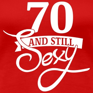 70 and still sexy T-shirts - Dame premium T-shirt