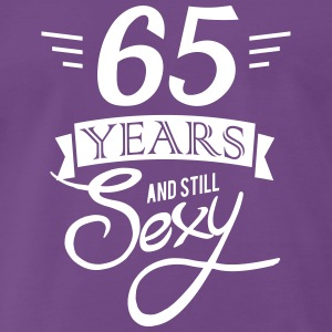 65 years and still sexy T-Shirts - Männer Premium T-Shirt