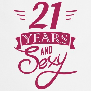 21 years and sexy  Aprons - Cooking Apron