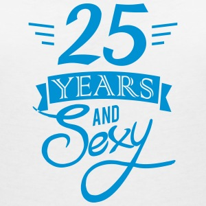 25 years and sexy T-shirts - Vrouwen T-shirt met V-hals