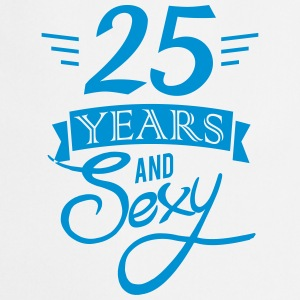 25 years and sexy  Aprons - Cooking Apron
