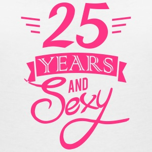 25 years and sexy T-Shirts - Frauen T-Shirt mit V-Ausschnitt