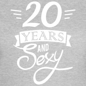20 years and sexy T-shirts - T-shirt dam
