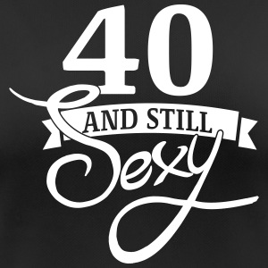 40 and still sexy Tee shirts - T-shirt respirant Femme