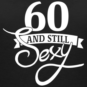 60 and still sexy T-Shirts - Women's V-Neck T-Shirt