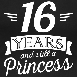 16 years and still a princess Tee shirts - T-shirt col rond U Femme
