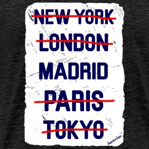 NY London Madrid..., Francisco Evans ™ Tee shirts - T-shirt Premium Homme