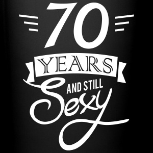 70 years and still sexy Tazze & Accessori - Tazza monocolore
