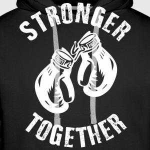 Stronger Together Pullover & Hoodies - Männer Premium Hoodie