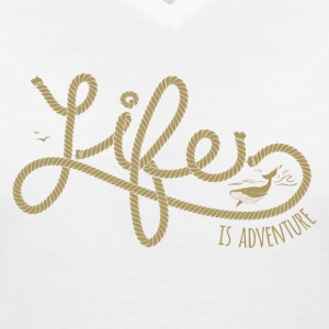 LIFE IS ADVENTURE #3 T-Shirts - Frauen T-Shirt mit V-Ausschnitt