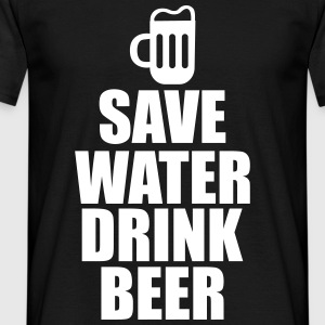 Save water drink beer - Bier t-shirt - Männer T-Shirt