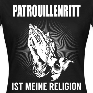 Patrol ride - my religion T-Shirts - Women's T-Shirt