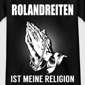 Rolandreiten - my religion Shirts - Teenage T-shirt