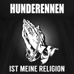 Greyhound racing - my religion T-Shirts - Men's Premium T-Shirt