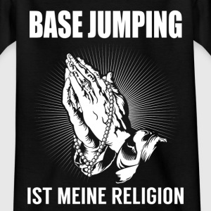 Base jumping - my religion Shirts - Teenage T-shirt