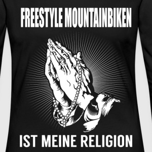 Freestyle mountain biking - ma religion Manches longues - T-shirt manches longues Premium Femme