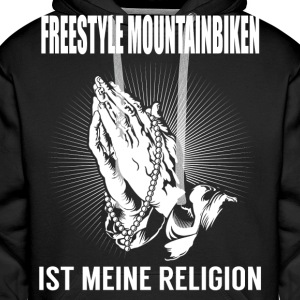 Freestyle mountain biking - min religion Sweatshirts - Herre Premium hættetrøje