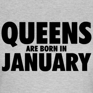 Queens are born in January T-Shirts - Women's T-Shirt