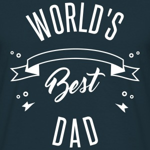 WORLD'S BEST DAD - Männer T-Shirt