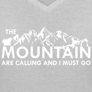 the Mountain are calling T-Shirts - Frauen T-Shirt mit V-Ausschnitt