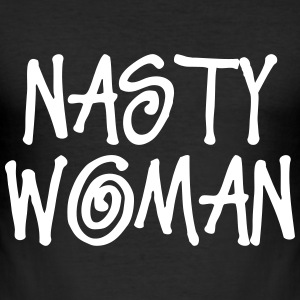 NASTY WOMAN T-Shirts - Men's Slim Fit T-Shirt
